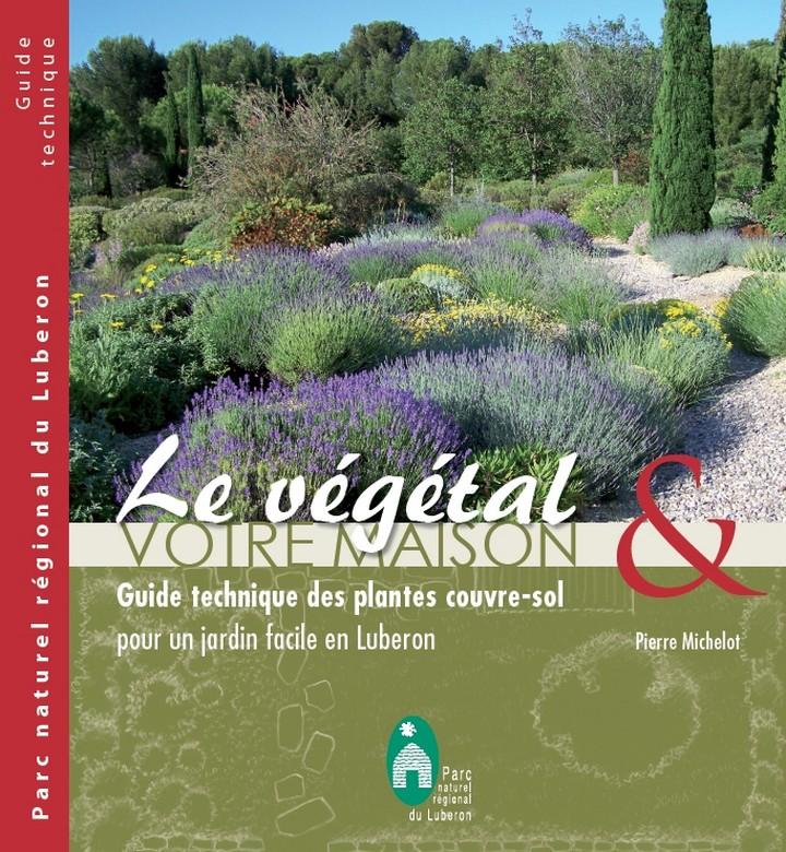"""Couverture du guide """"Le végétal et votre maison : plantes couvre-sol"""""""